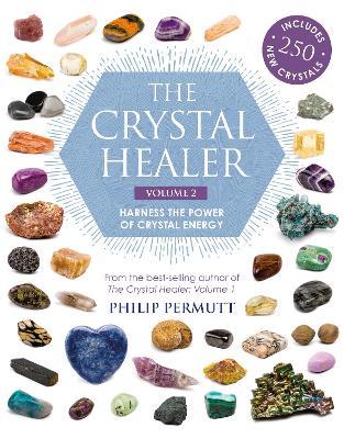 Crystal Healer: Volume 2 by Philip Permutt