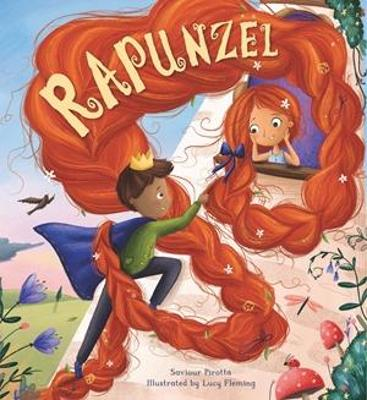 Storytime Classics: Rapunzel by Savior Pirotta
