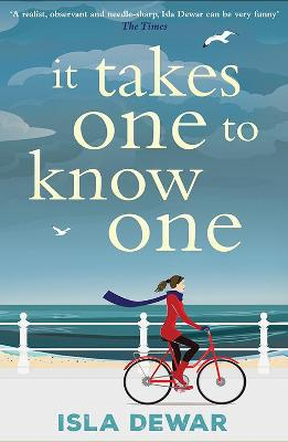 It Takes One to Know One by Isla Dewar