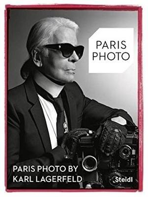 Paris Photo by Karl Lagerfeld by Karl Lagerfeld