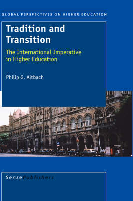 Tradition and Transition by Philip G. Altbach