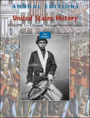 Annual Editions: United States History Colonial Through Reconstruction Volume 1 by Robert James Maddox