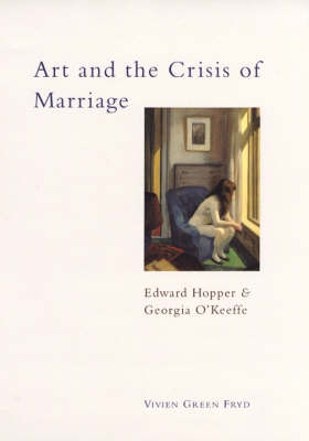 Art and the Crisis of Marriage by Vivien Green Fryd