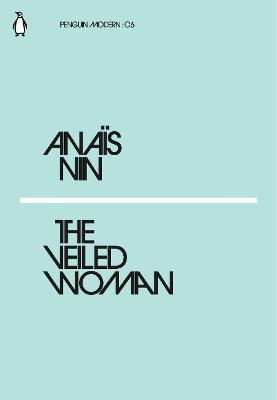 Veiled Woman by Anais Nin