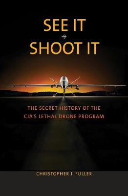 See It/Shoot It by Christopher J. Fuller