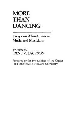 More Than Dancing by Irene V. Jackson Brown