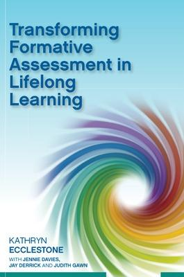 Transforming Formative Assessment in Lifelong Learning book