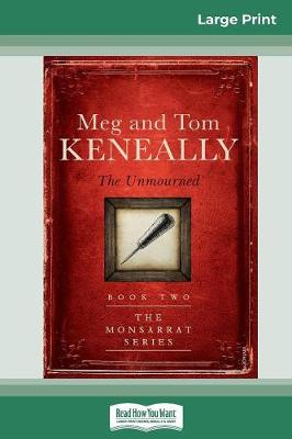 The Unmourned (16pt Large Print Edition) by Meg Keneally