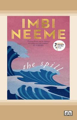 The Spill by Imbi Neeme