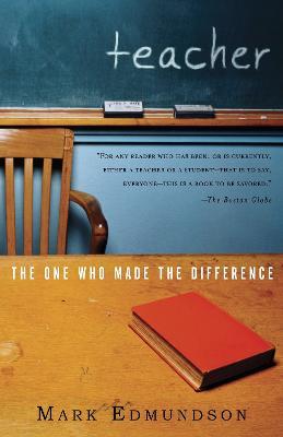 Teacher by Mark Edmundson