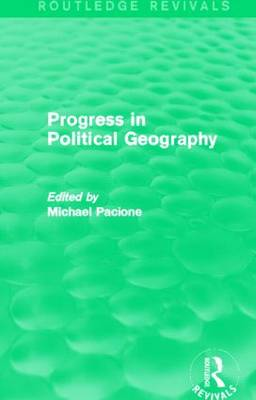 Progress in Political Geography by Michael Pacione