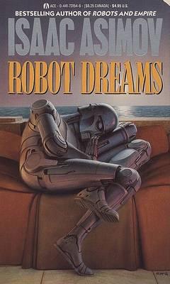 Robot Dreams by Isaac Asimov