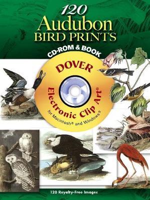 120 Audubon Bird Prints CD-ROM and Book by John James