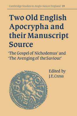 Two Old English Apocrypha and their Manuscript Source book
