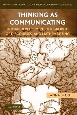 Thinking as Communicating by Anna Sfard