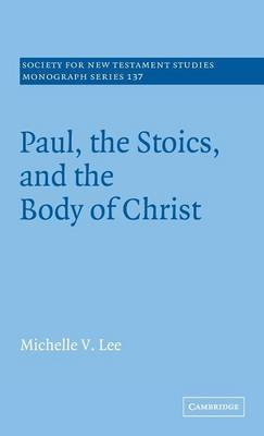 Paul, the Stoics, and the Body of Christ book