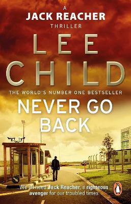 Jack Reacher: #18 Never Go Back book