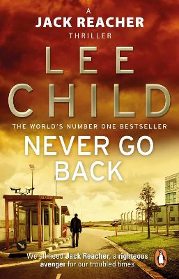 Jack Reacher: #18 Never Go Back by Lee Child