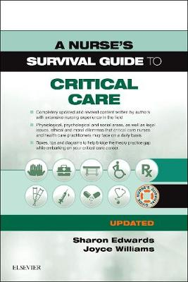 Nurse's Survival Guide to Critical Care - Updated Edition book
