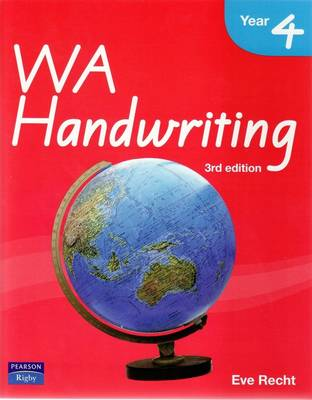 WA Handwriting Year 4 by Eve Recht