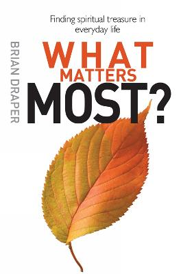 What Matters Most by Brian Draper