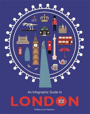 An Infographic Guide to London by Simon Holland