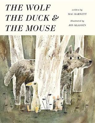 Wolf, the Duck, and the Mouse by Mac Barnett