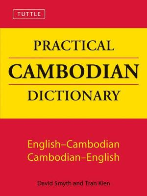 Tuttle Practical Cambodian Dictionary by David Smyth