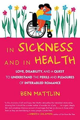 In Sickness and in Health by Ben Mattlin
