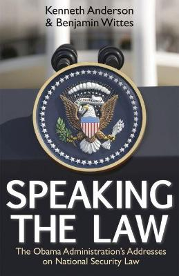 Speaking the Law by Kenneth Anderson
