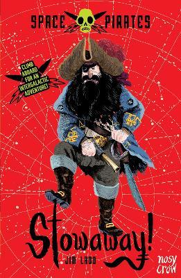 Space Pirates: Stowaway by Jim Ladd