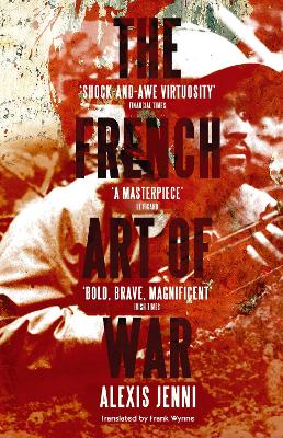The French Art of War by Alexis Jenni
