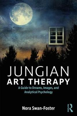Jungian Art Therapy by Nora Swan-Foster