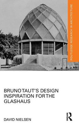 Bruno Taut's Design Inspiration for the Glashaus book