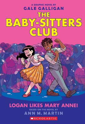 The Babysitters Club Graphix #8: Logan Likes Mary Anne! book