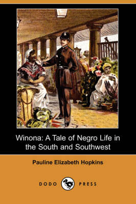 Winona by Pauline Elizabeth Hopkins