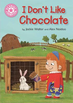 Reading Champion: I Don't Like Chocolate: Pink 1B by Jackie Walter