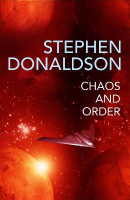 Chaos and Order: The Gap Cycle 4 by Stephen Donaldson