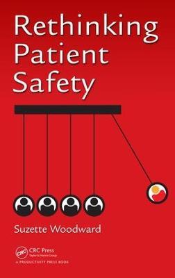 Rethinking Patient Safety book