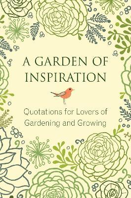Garden Of Inspiration, A by Jo Brielyn