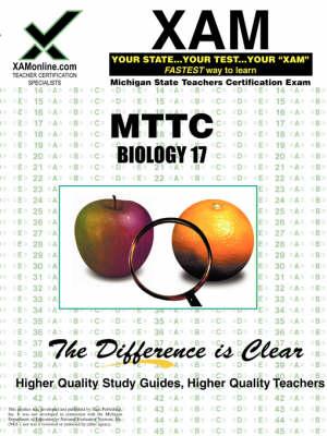 Mttc Biology 17 Teacher Certification Test Prep Study Guide by Sharon A Wynne