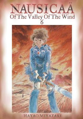 Nausicaa of the Valley of the Wind, Vol. 6 by Hayao Miyazaki