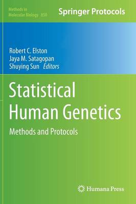 Statistical Human Genetics by Robert C. Elston