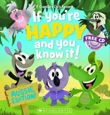 If You're Happy and You Know It! (with CD) by P. Crumble
