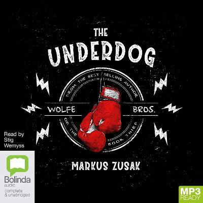 The Underdog by Markus Zusak