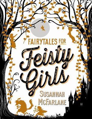 Fairytales for Feisty Girls book