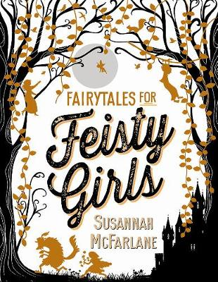 Fairytales for Feisty Girls by Beth Norling