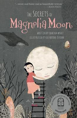 The Secrets of Magnolia Moon by Edwina Wyatt