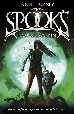 Spook's: I Am Grimalkin by Joseph Delaney