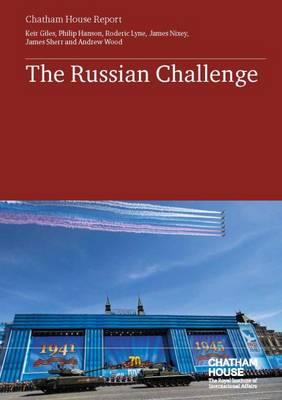 The Russian Challenge by Keir Giles